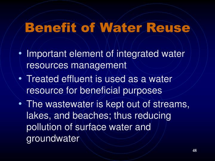 Benefit of Water Reuse