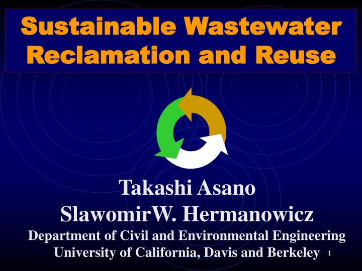 Sustainable Wastewater Reclamation and Reuse