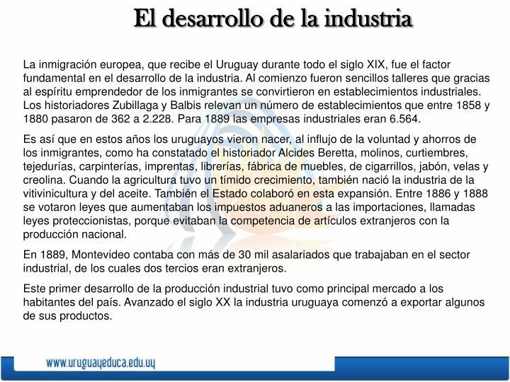 El desarrollo de la industria