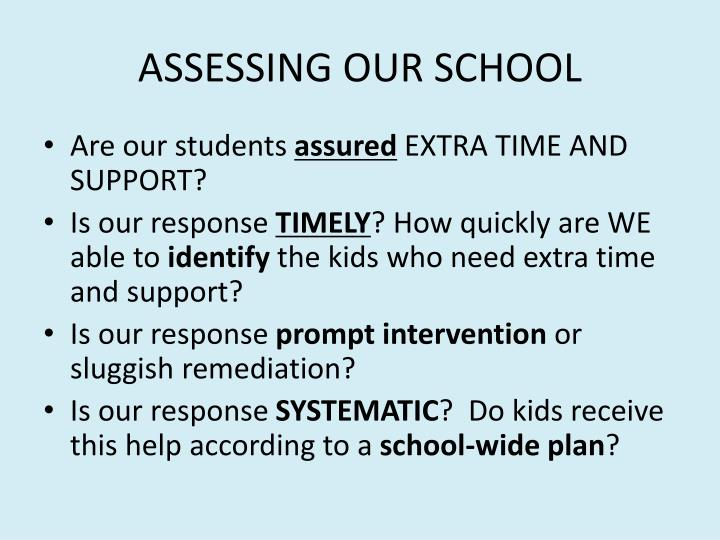 ASSESSING OUR SCHOOL