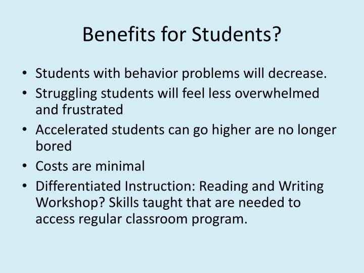 Benefits for Students?