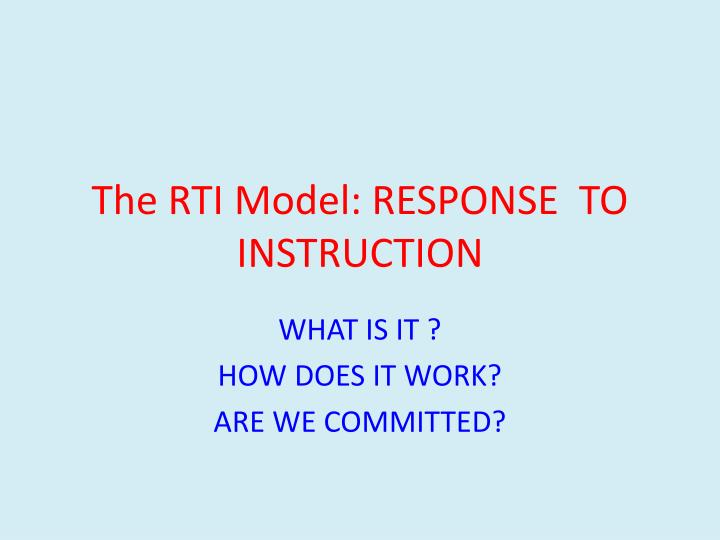 The rti model response to instruction