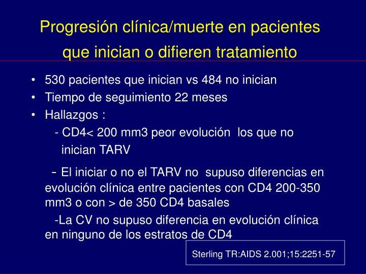 Progresión clínica/muerte en pacientes que inician o difieren tratamiento