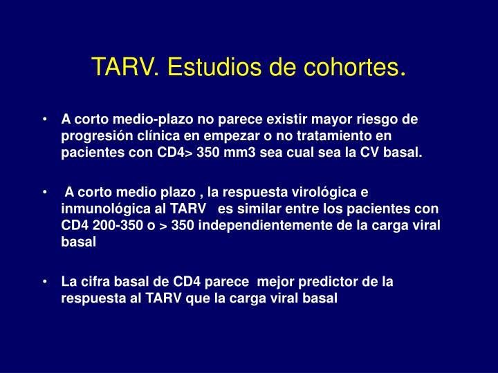 TARV. Estudios de cohortes