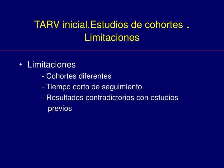 TARV inicial.Estudios de cohortes