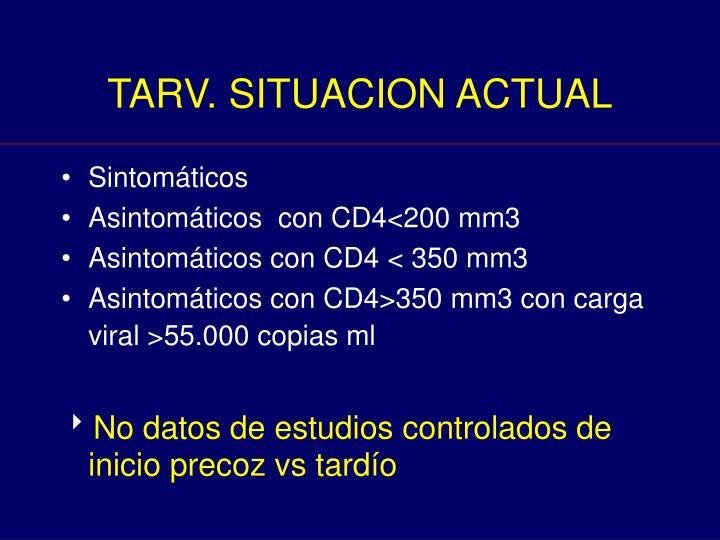 TARV. SITUACION ACTUAL