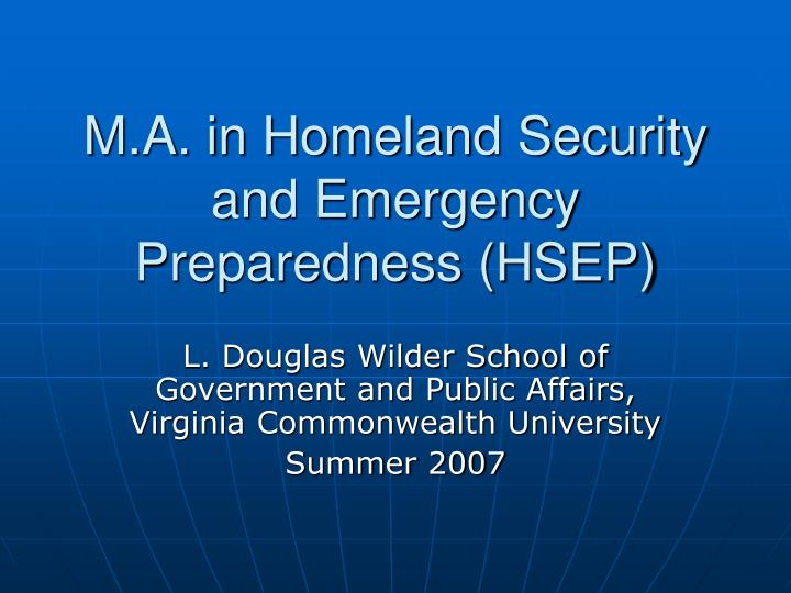M a in homeland security and emergency preparedness hsep