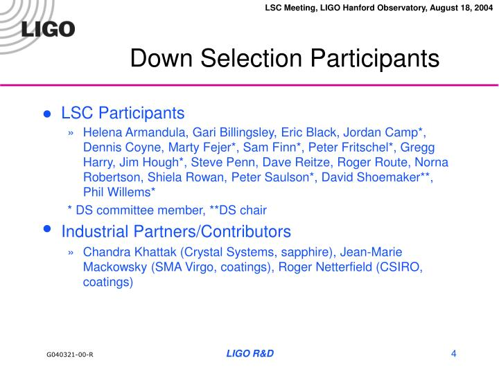 Down Selection Participants