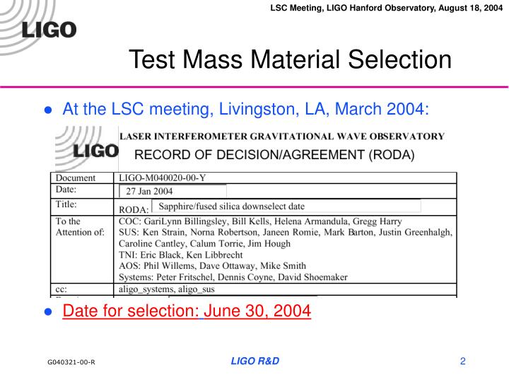 Test mass material selection