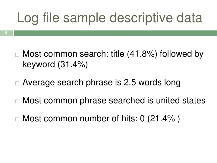 Log file sample descriptive data