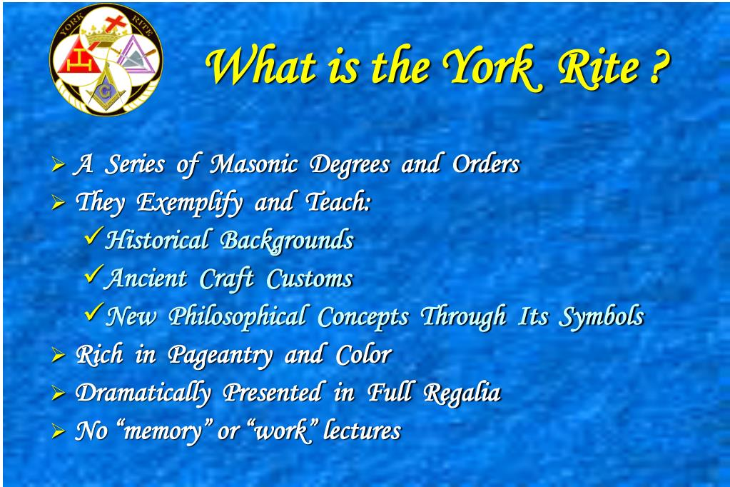 What is the York  Rite ?