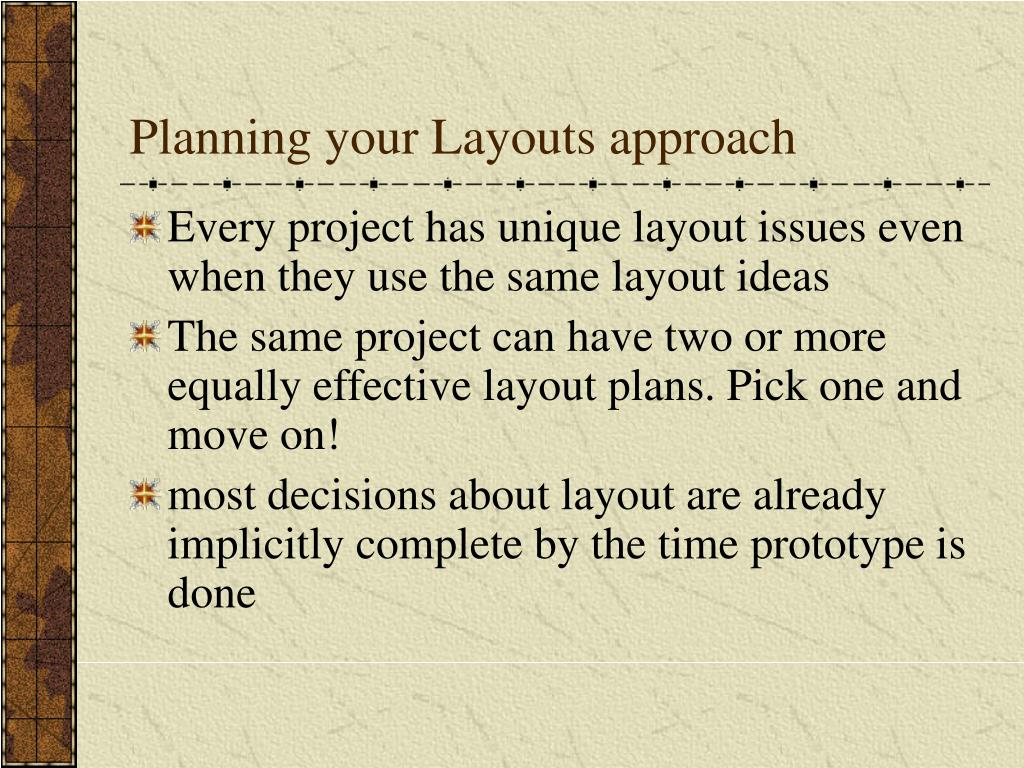 Planning your Layouts approach