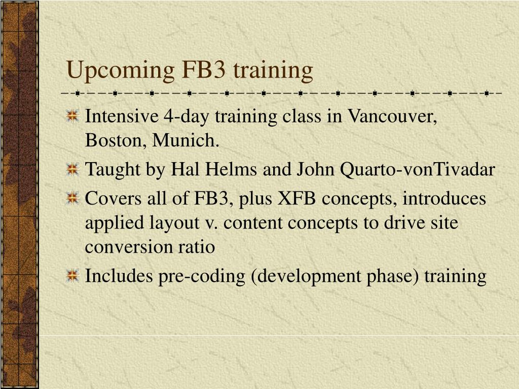 Upcoming FB3 training