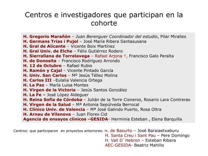 Centros e investigadores que participan en la cohorte