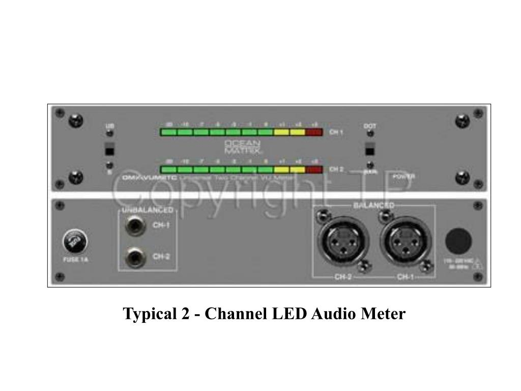 Typical 2 - Channel LED Audio Meter