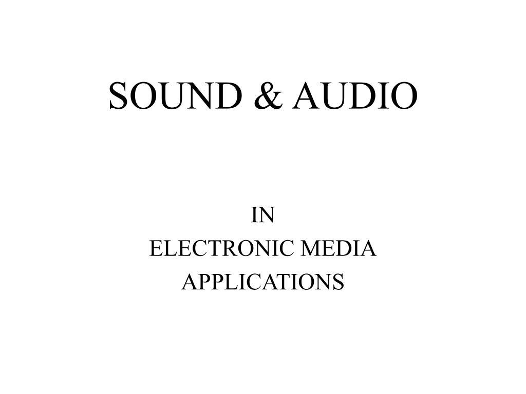 SOUND & AUDIO