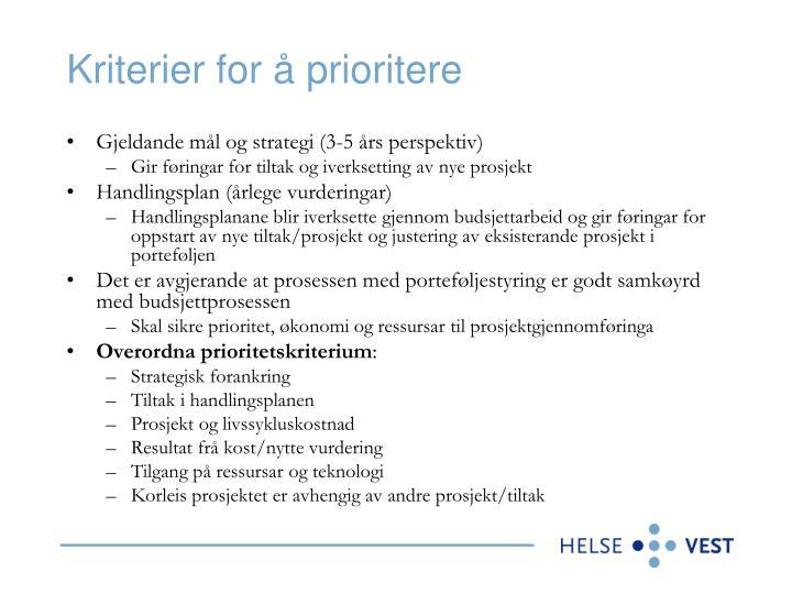Kriterier for å prioritere