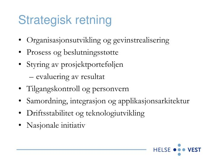 Strategisk retning