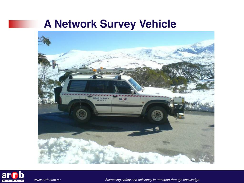 A Network Survey Vehicle