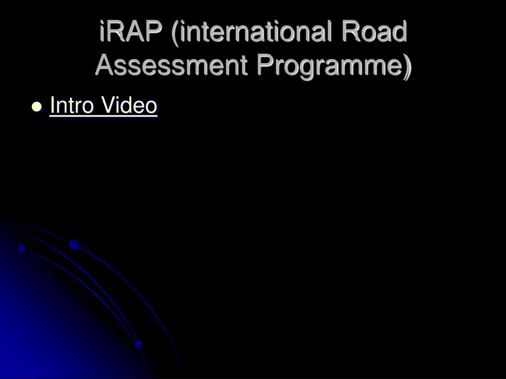 iRAP (international Road Assessment Programme)