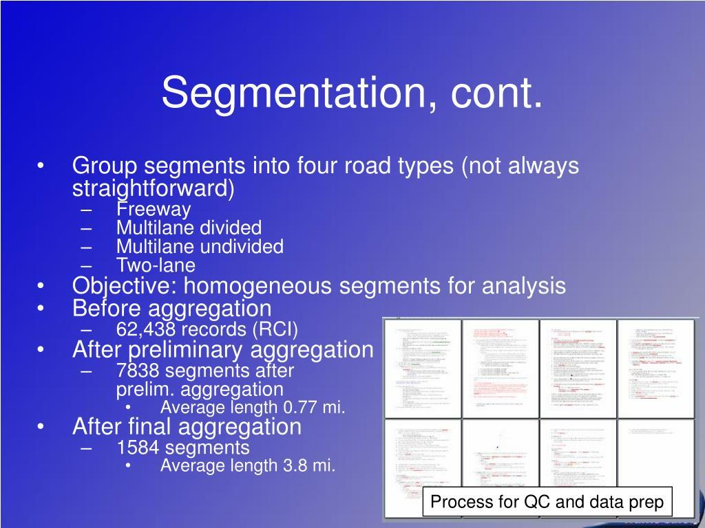 Segmentation, cont.