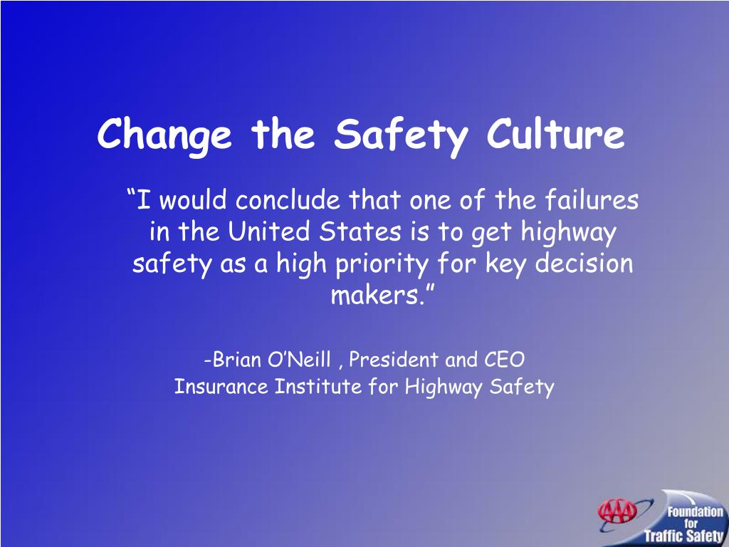 Change the Safety Culture