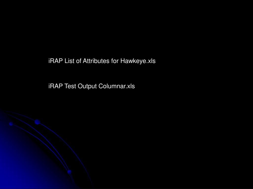 iRAP List of Attributes for Hawkeye.xls