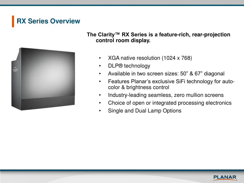 RX Series Overview