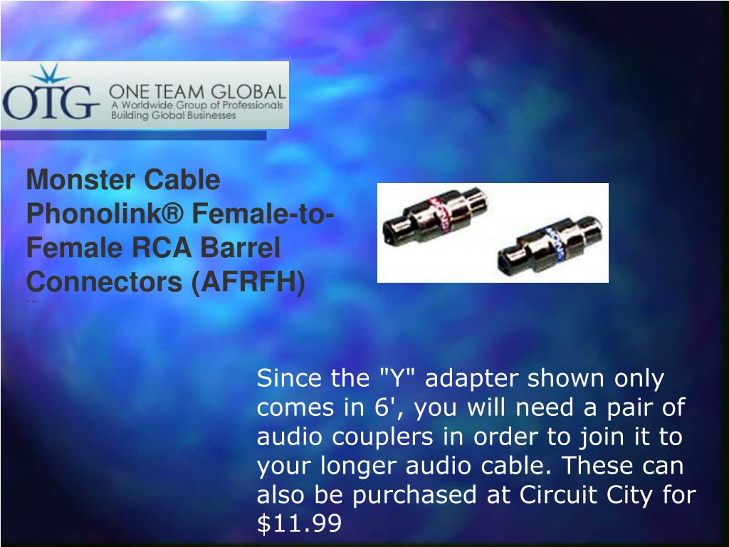 "Since the ""Y"" adapter shown only comes in 6', you will need a pair of audio couplers in order to join it to your longer audio cable. These can also be purchased at Circuit City for"