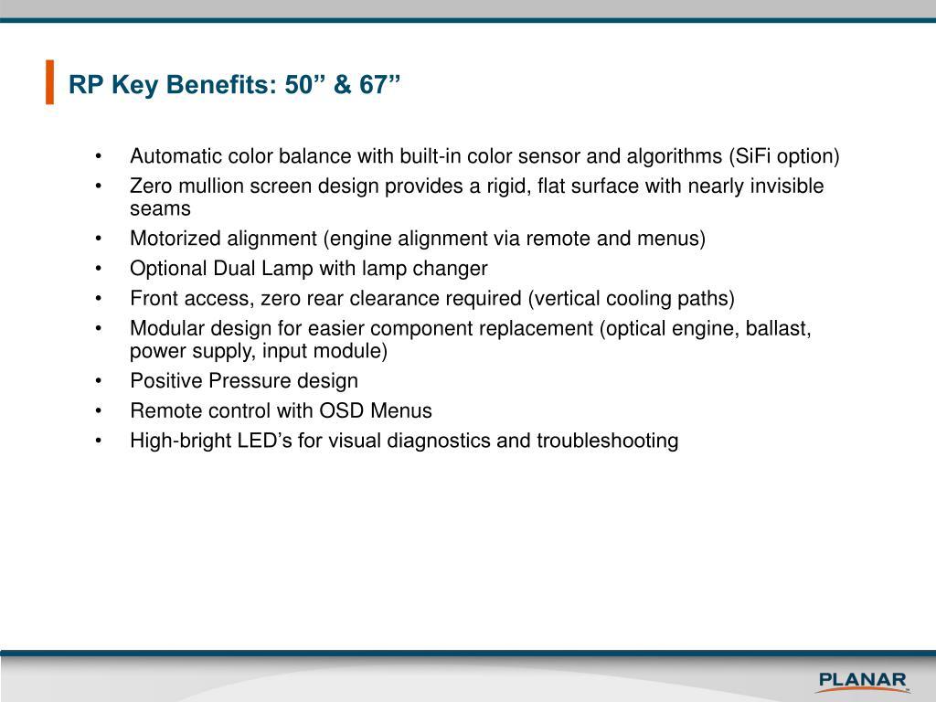 "RP Key Benefits: 50"" & 67"""