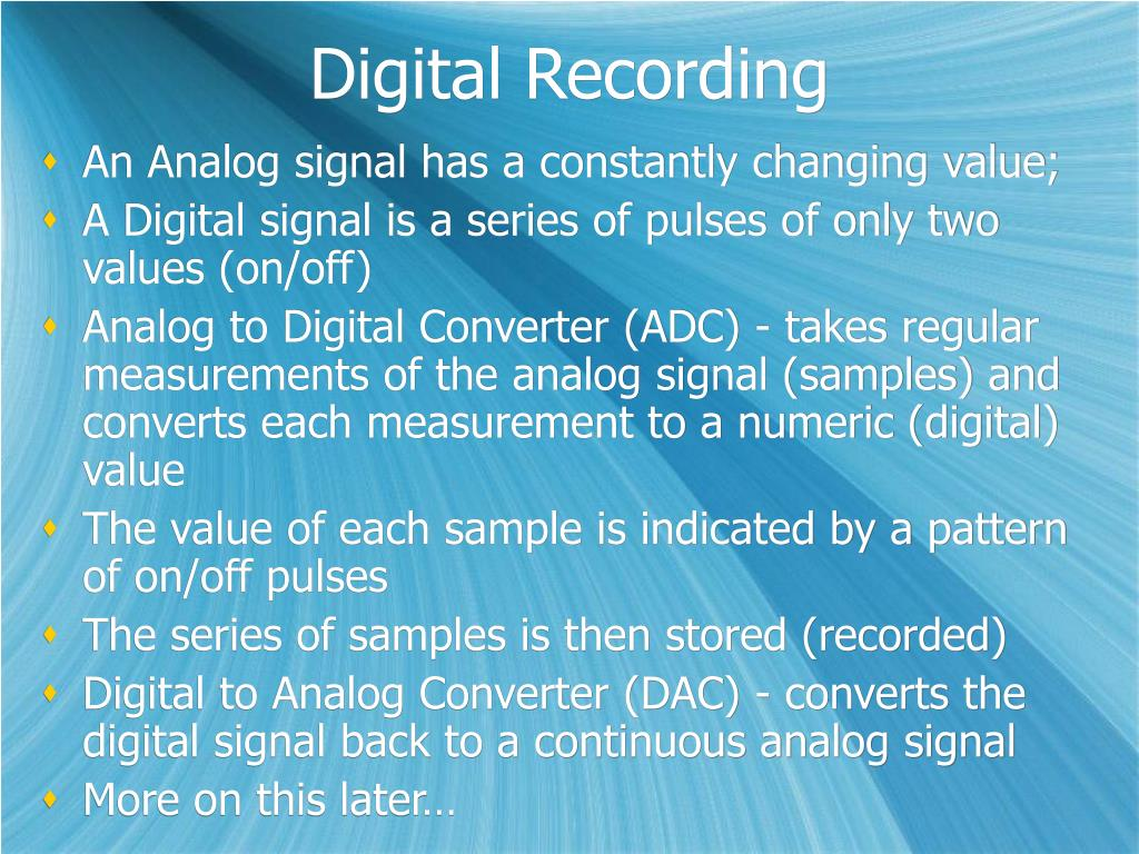 Digital Recording