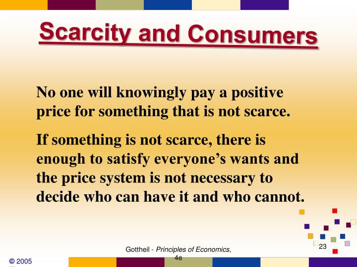 Scarcity and Consumers