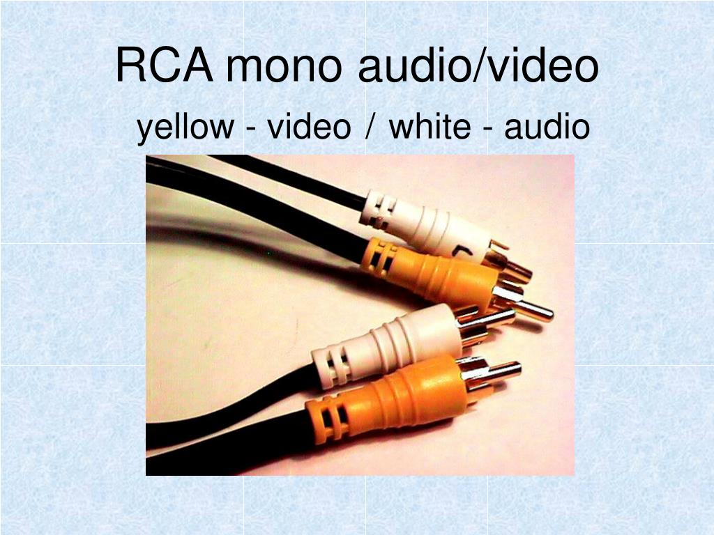 RCA mono audio/video