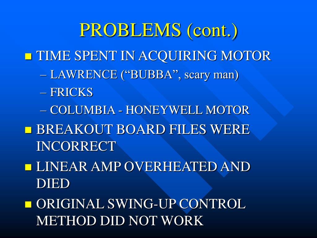 PROBLEMS (cont.)