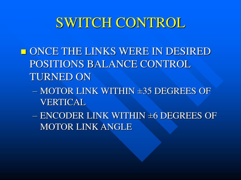 SWITCH CONTROL