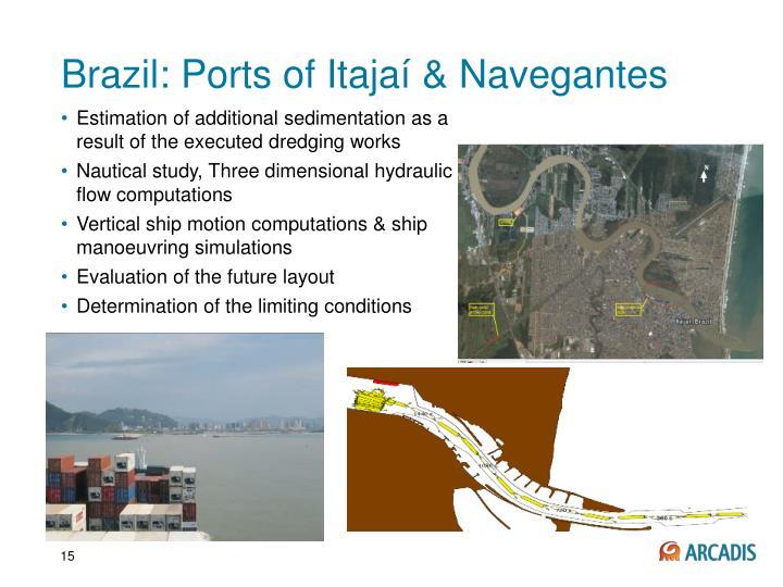 Brazil: Ports of Itajaí & Navegantes