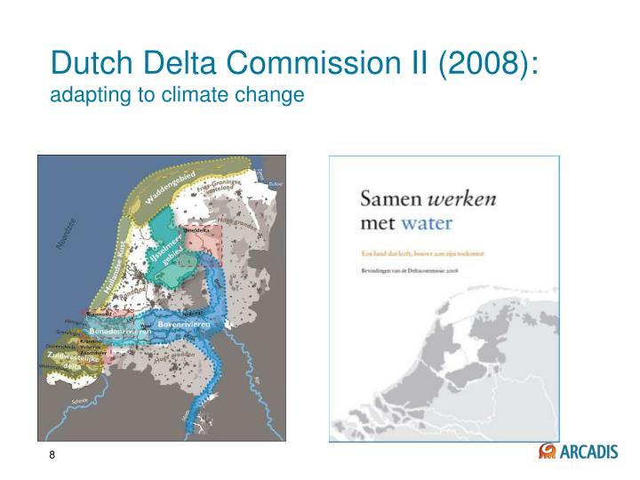 Dutch Delta Commission II (2008):