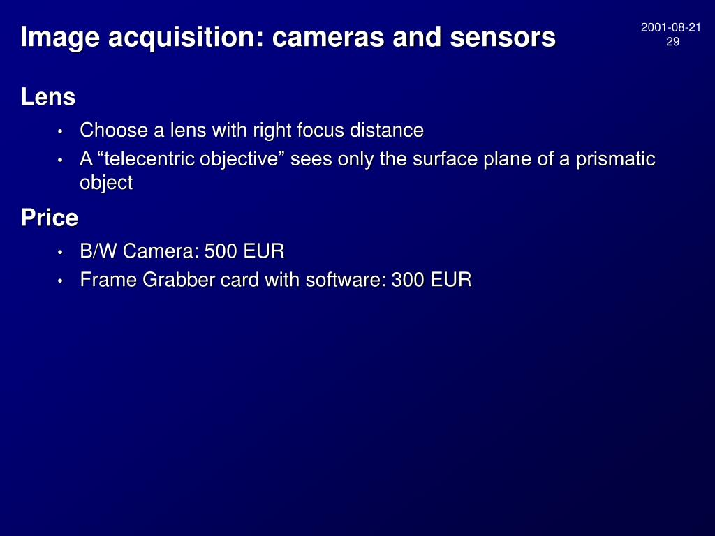 Image acquisition: cameras and sensors