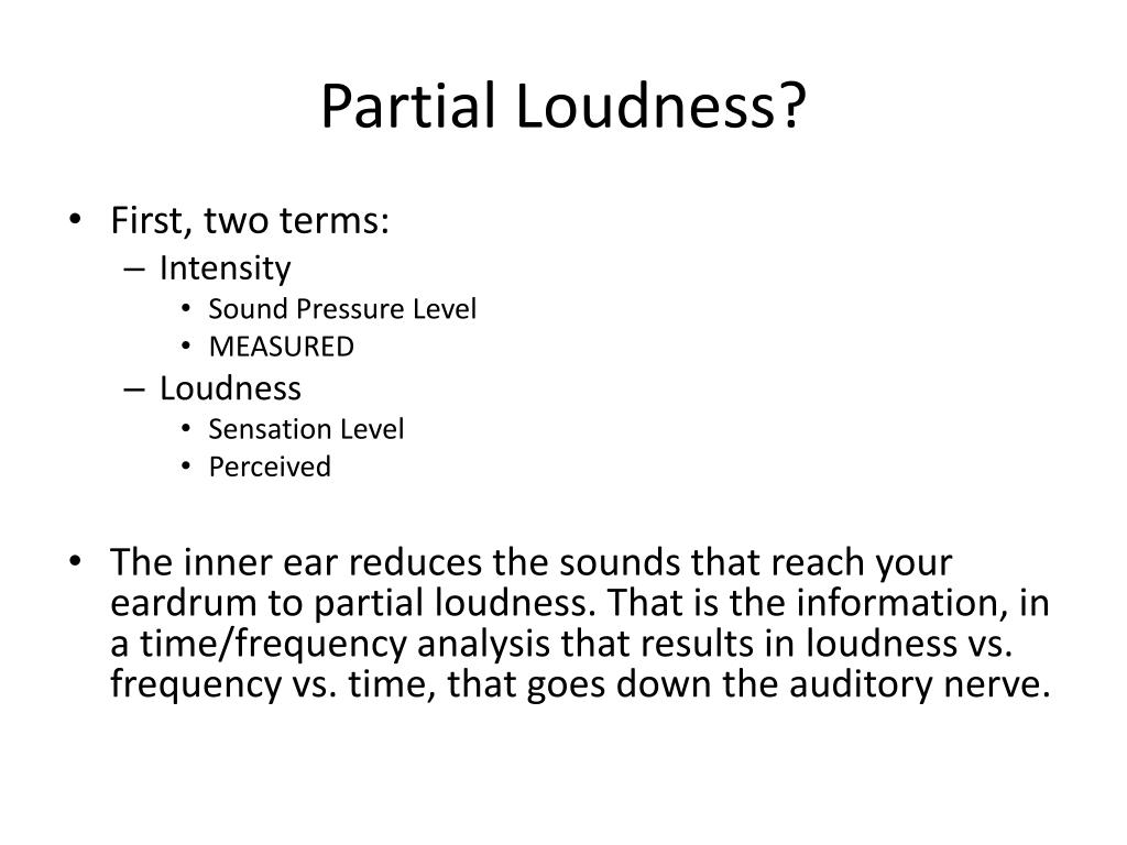Partial Loudness?