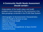 a community health needs assessment should contain