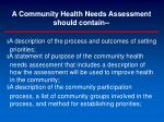 a community health needs assessment should contain1