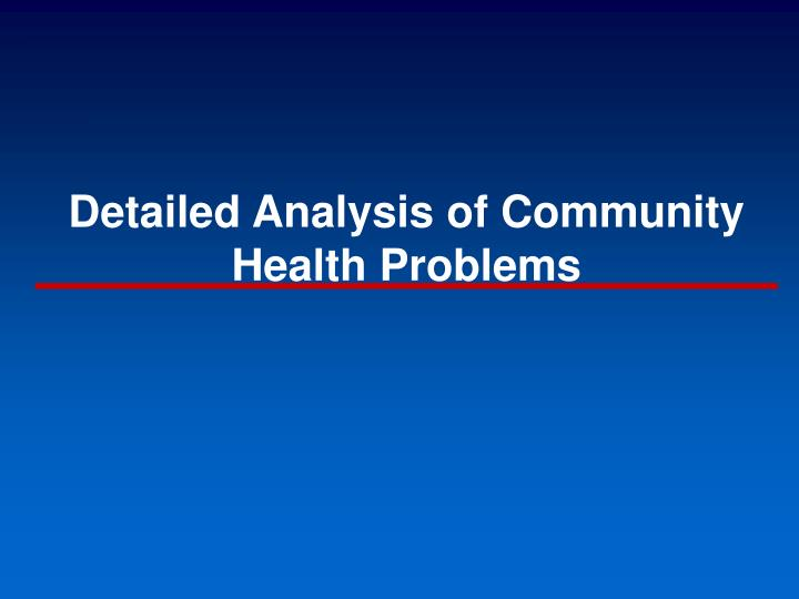 Detailed Analysis of Community Health Problems