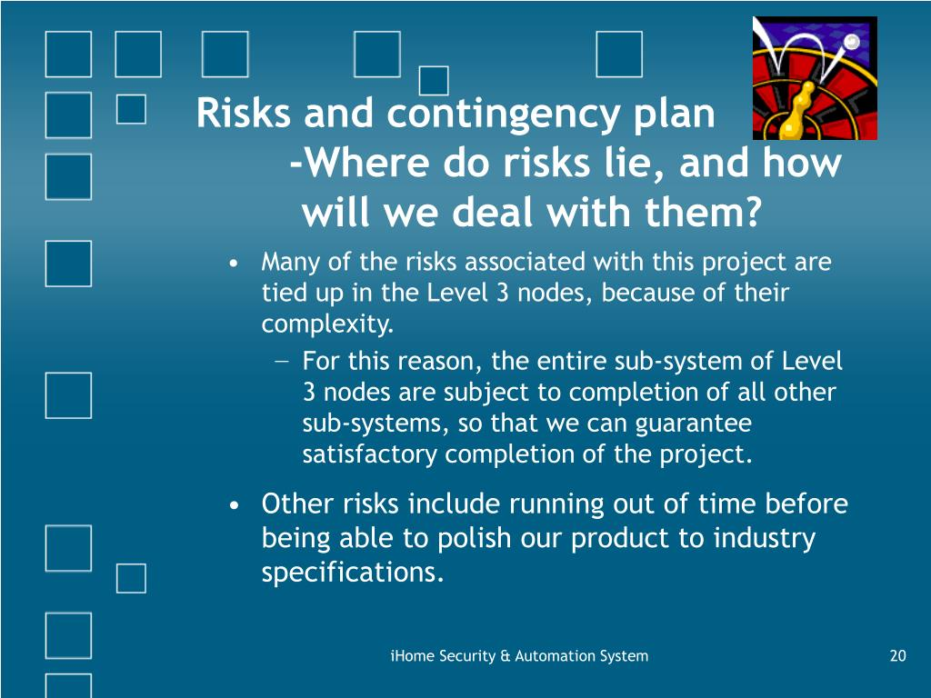 Risks and contingency plan