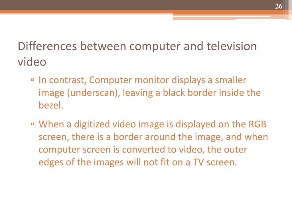 Differences between computer and television video
