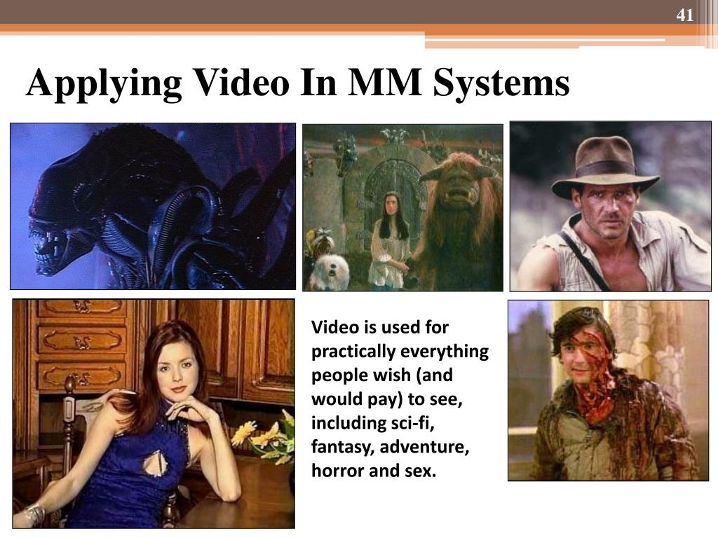 Applying Video In MM Systems