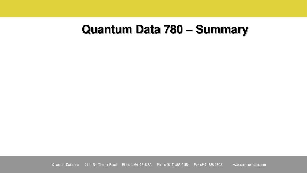 Quantum Data 780 – Summary