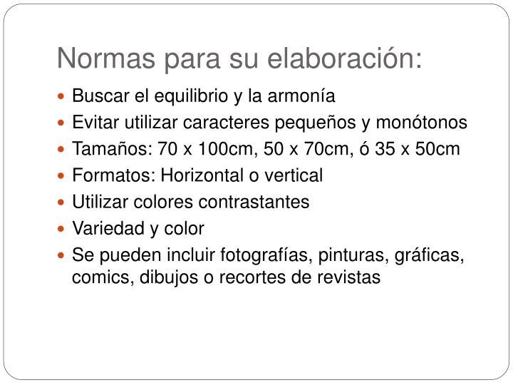 Normas para su elaboración: