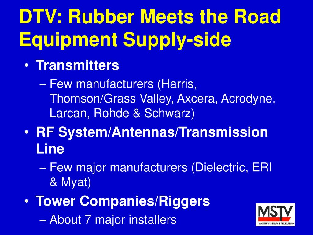 DTV: Rubber Meets the Road   Equipment Supply-side