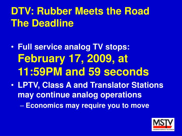 Dtv rubber meets the road the deadline