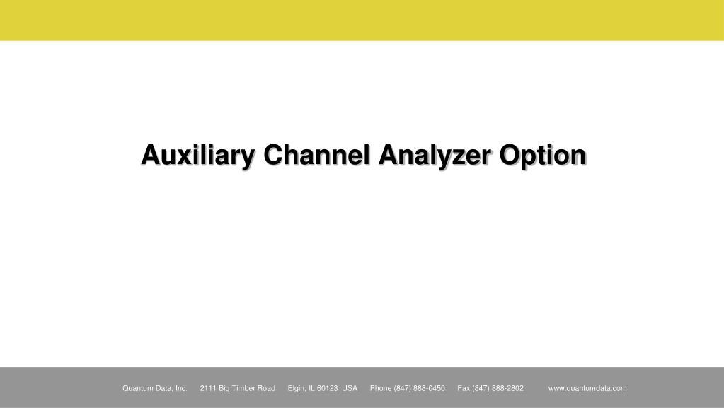 Auxiliary Channel Analyzer Option